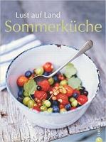 Lust auf Land - Sommerküche