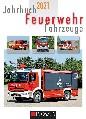Jahrbuch Feuerwehr Fahrzeuge 2021
