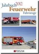 Jahrbuch Feuerwehr Fahrzeuge 2012